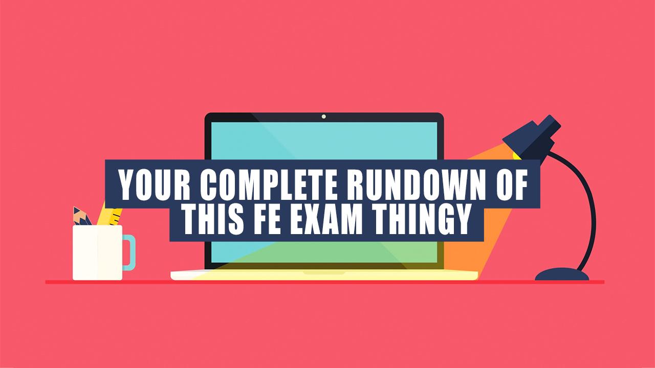 EIT Exam Rundown