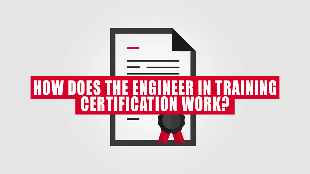 Engineer In Training Certification