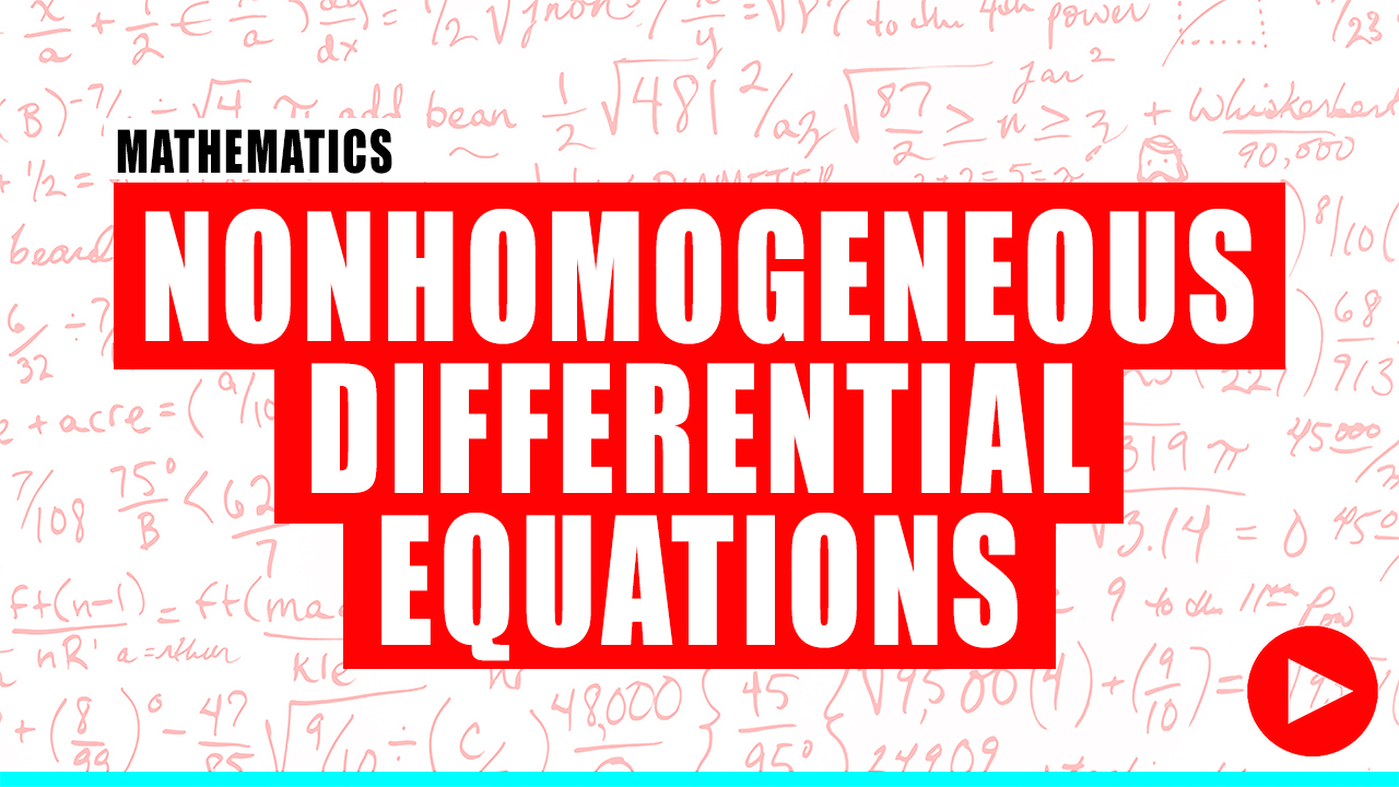 Fundamentals of Engineering Review NonHomogeneous Differential Equations